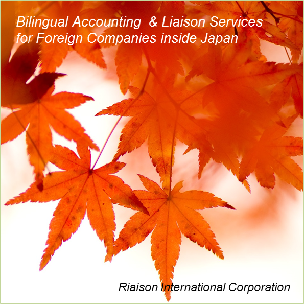 Bilingual Accounting and/or Liaison Services for Foreign Companies inside Japan